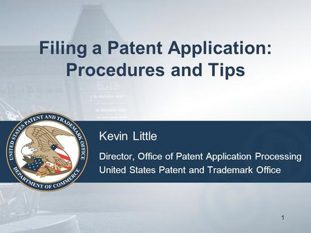 Filing a Patent Application: Procedures and Tips
