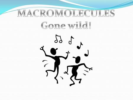 What Macromolecules did you hear in the song? Were there any other terms you did or didn't know? Now….Let's Text Mark!!! As you read, E = Element, molecule,