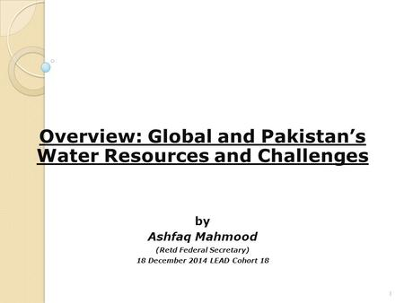 overview of water resources in pakistan Abstractthis paper introduces a special issue of hydrological sciences journal containing 10 research papers which present current applications of the soil and water assessment tool (swat) for water resources assessment first, an overview of selected, recently published papers with application of swat is given.