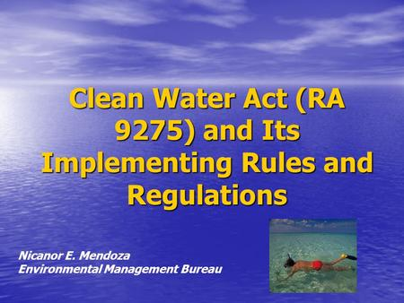 Clean Water Act (RA 9275) and Its Implementing Rules and Regulations