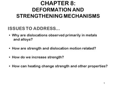 CHAPTER 8: DEFORMATION AND STRENGTHENING MECHANISMS