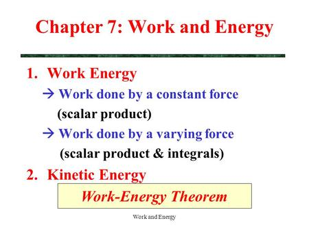 Study Guide 3: Work, Energy and Momentum.