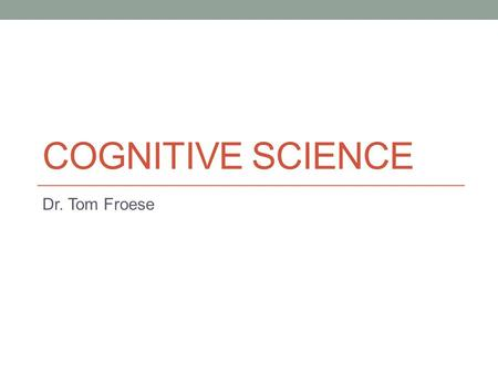 COGNITIVE SCIENCE Dr. Tom Froese. Asimo breaks down (again)