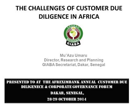 THE CHALLENGES OF CUSTOMER DUE DILIGENCE IN AFRICA