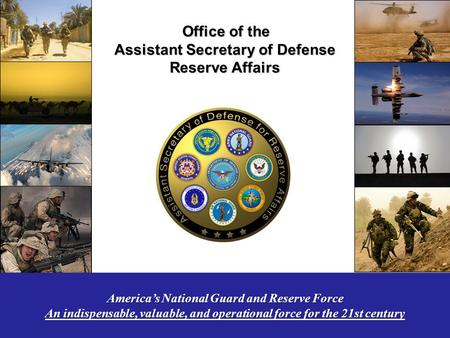 1 Office of the Office of the Assistant Secretary of Defense Reserve Affairs Office of the Office of the Assistant Secretary of Defense Reserve Affairs.