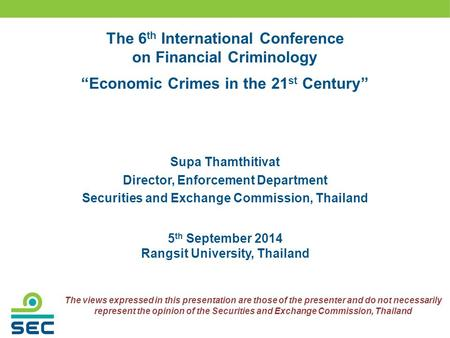 The 6th International Conference on Financial Criminology