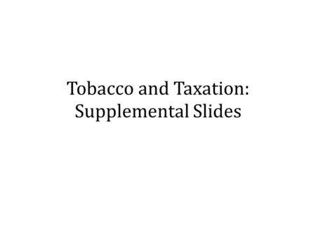 Tobacco and Taxation: Supplemental Slides. USAPI Per Capita Total Expenditure on Health (in Purchasing Power Parity (PPP) terms, International $ for FSM,