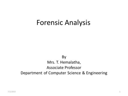 project computer forensics analysis Computer forensics procedures, tools, and digital evidence bags 3 introduction computer forensics is the application of computer investigation and analysis techniques to.