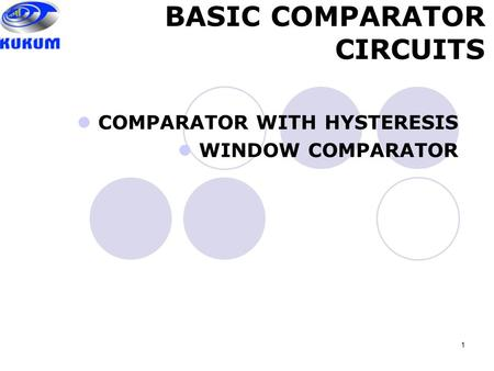 COMPARATOR WITH HYSTERESIS WINDOW COMPARATOR