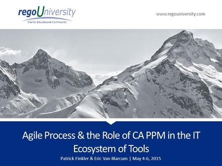 Agile Process & the Role of CA PPM in the IT Ecosystem of Tools