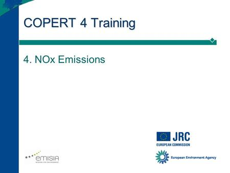 COPERT 4 Training 4. NOx Emissions. COPERT 4 Training (4. NOx) 2 Projected emission factors Emission reductions for future vehicle technologies generally.