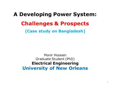 A Developing Power System: Challenges & Prospects