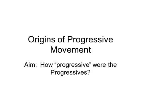 progressivism vs populism essay Populism progressivism vs essay thematic essay on manifest destiny review philippine bar exam essay questions and answers yahoo answers daniel: december 12.