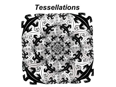 Tessellations. 1. A ________ is a closed shape that has three or more sides. 2. An ________ is a deceptive or misleading image or idea. 3. A ________.