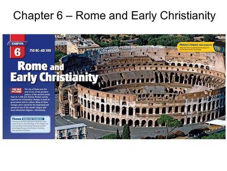 Chapter 6 – Rome and Early Christianity