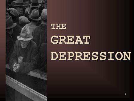 1 THE GREAT DEPRESSION. 2 THE GREAT CRASH 3 ESSENTIAL QUESTION What caused the Great Depression? the federal government during the 1920s?