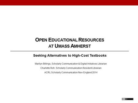 Open Educational Resources at Umass Amherst