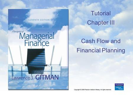 Tutorial Chapter III Cash Flow and Financial Planning.