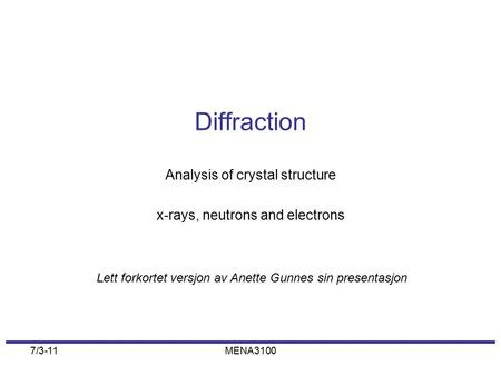 Analysis of crystal structure x-rays, neutrons and electrons