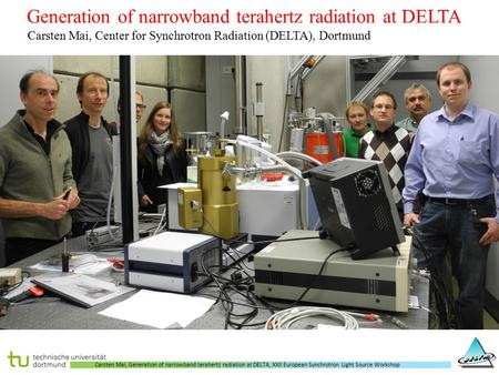 Generation of narrowband terahertz radiation at DELTA
