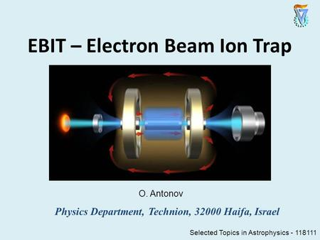 EBIT – Electron Beam Ion Trap