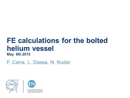 FE calculations for the bolted helium vessel May 6th 2015