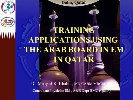 TRAINING APPLICATIONS USING THE ARAB BOARD IN EM IN QATAR