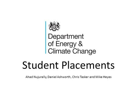 Student Placements Ahad Nujurally, Daniel Ashworth, Chris Tasker and Mike Heyes.