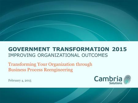 Government Transformation 2015 improving organizational outcomes