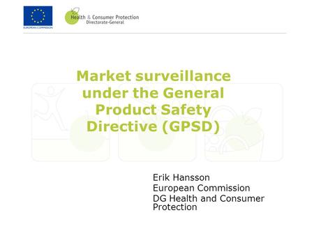 Market surveillance under the General Product Safety Directive (GPSD)