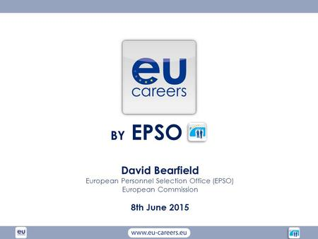 European Personnel Selection Office (EPSO)
