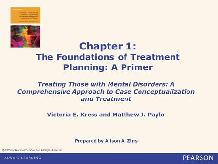 Chapter 1: The Foundations of Treatment Planning: A Primer