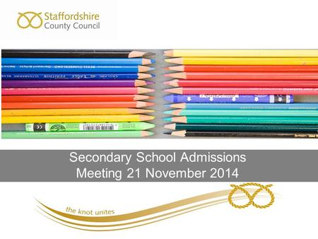 Secondary School Admissions Meeting 21 November 2014.