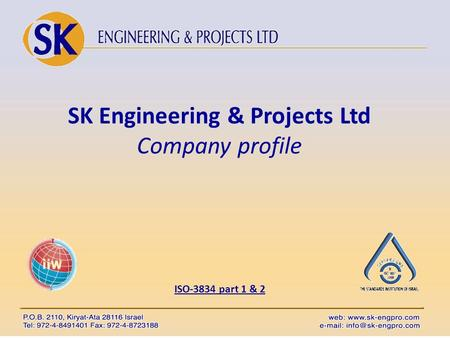 SK Engineering & Projects Ltd Company profile ISO-3834 part 1 & 2.