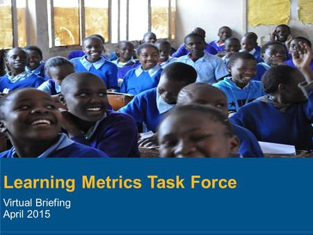 Learning Metrics Task Force