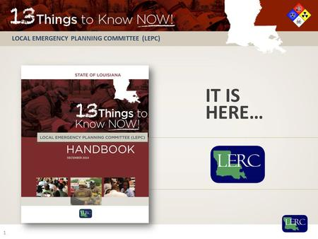 LOCAL EMERGENCY PLANNING COMMITTEE (LEPC) IT IS HERE… 1.