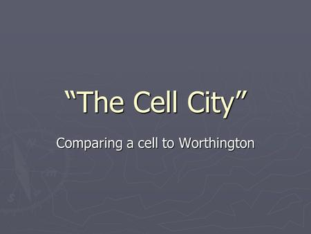 Comparing a cell to Worthington