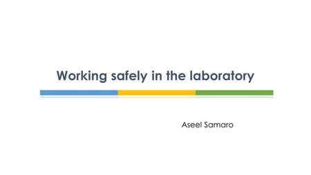 Aseel Samaro Working safely in the laboratory.