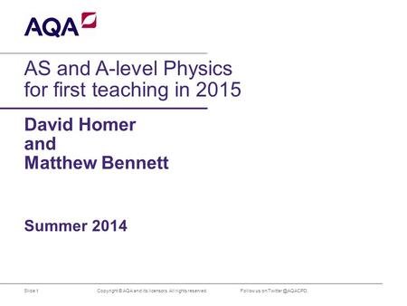 AS and A-level Physics for first teaching in 2015