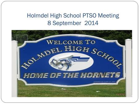 Holmdel High School PTSO Meeting 8 September 2014.