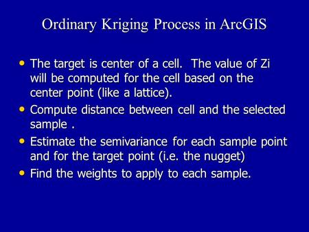 Ordinary Kriging Process in ArcGIS