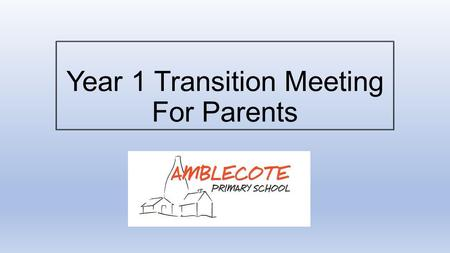 Year 1 Transition Meeting For Parents. What this meeting will cover: The Early Years curriculum's transition to the National Curriculum The differences.