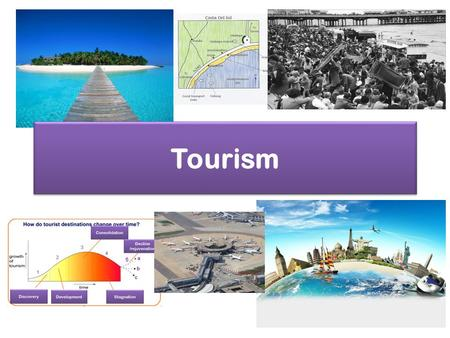 Tourism. Types of Tourism Tourism – is any activity where a person voluntarily visits a place away from home and stays there for at least on night.