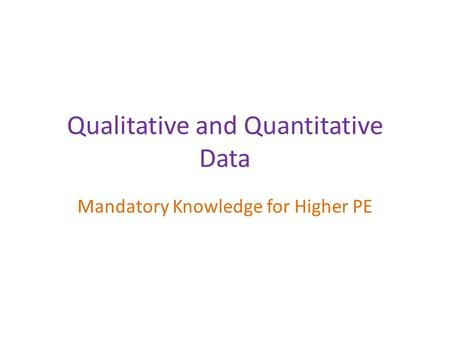 Qualitative and Quantitative Data