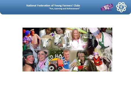 National Federation of Young Farmers' Clubs Fun, Learning and Achievement