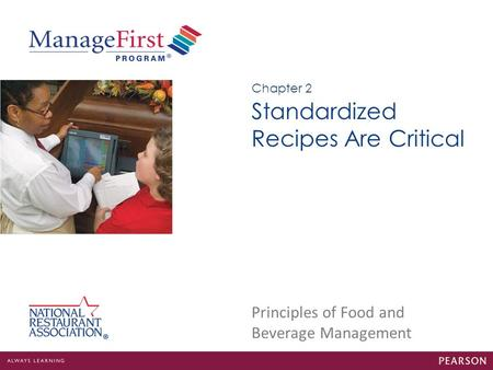 Standardized Recipes Are Critical