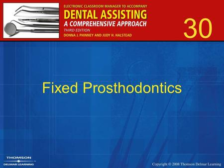30 Fixed Prosthodontics. 2 Specialty that deals with replacement of missing teeth or parts of teeth with extensive restorations.