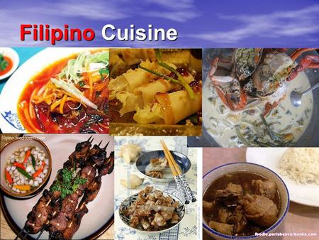 "Filipino Cuisine. Historical Context Historical Context ""Filipino cuisine is influenced by many cultures, mainly Malay, Spanish and Chinese cultures."