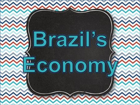 Like most countries with democratic governments, Brazil has a mixed economic system. It's actually closer to a market system than it is to a command one;