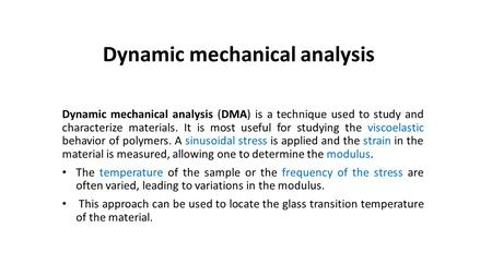 Dynamic mechanical analysis